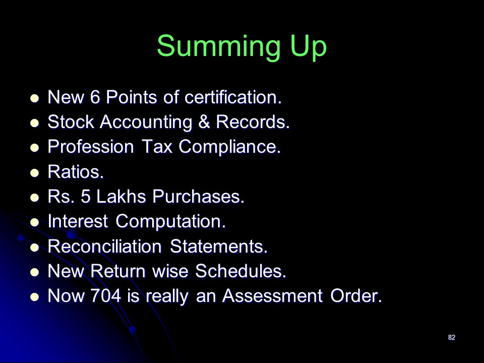 Summing Up New 6 Points of certification. Stock Accounting & Records.