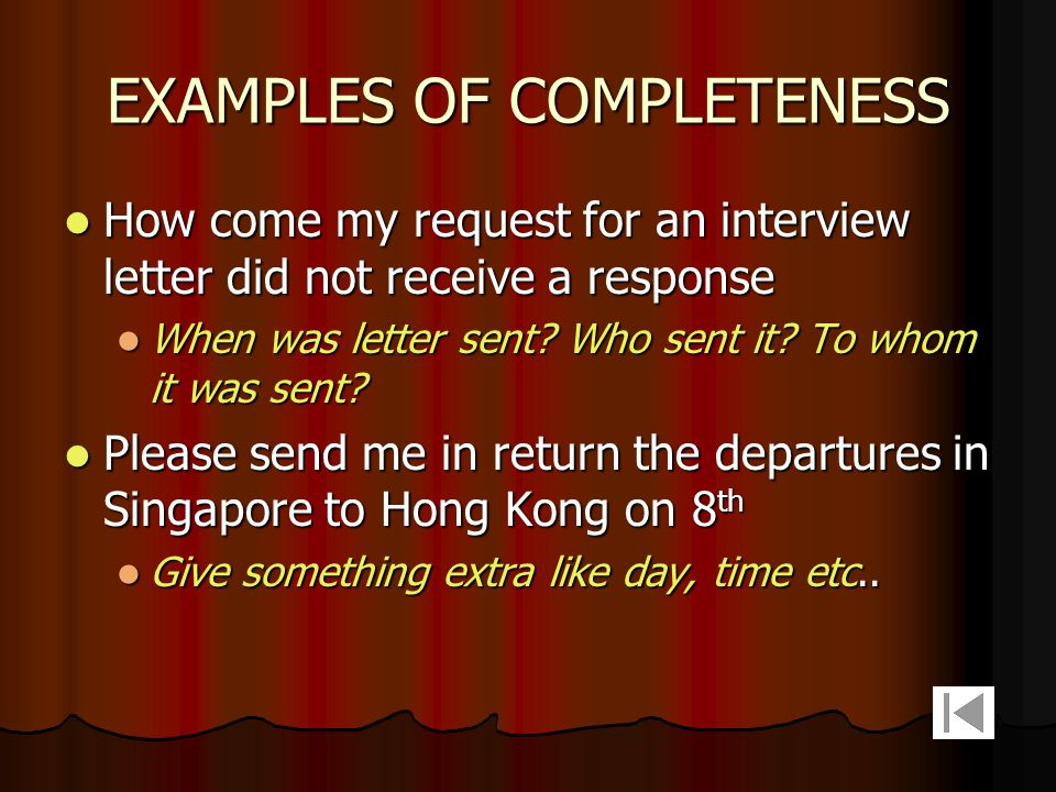 EXAMPLES OF COMPLETENESS