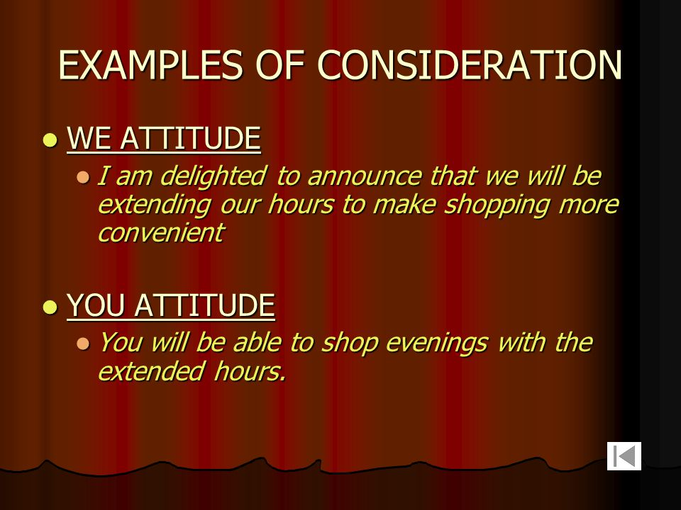 EXAMPLES OF CONSIDERATION