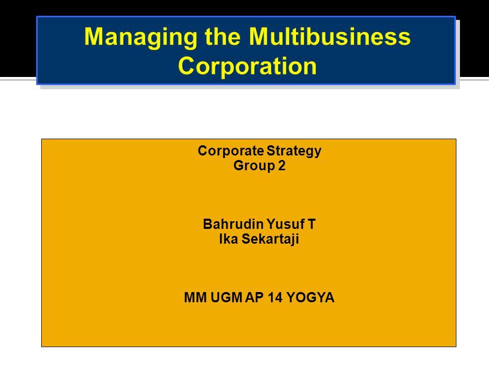 Managing the Multibusiness Corporation