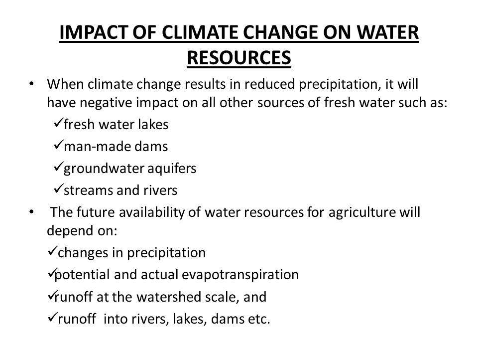 IMPACT OF CLIMATE CHANGE ON WATER RESOURCES