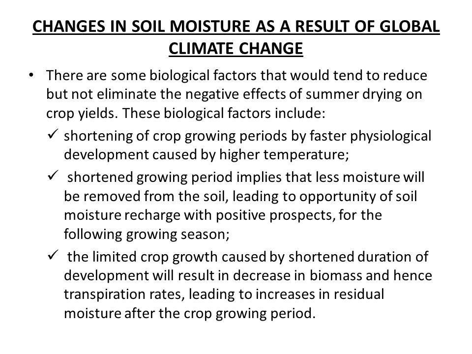 CHANGES IN SOIL MOISTURE AS A RESULT OF GLOBAL CLIMATE CHANGE