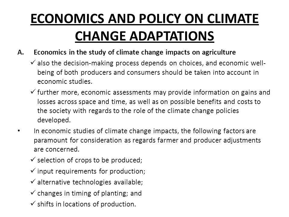 ECONOMICS AND POLICY ON CLIMATE CHANGE ADAPTATIONS