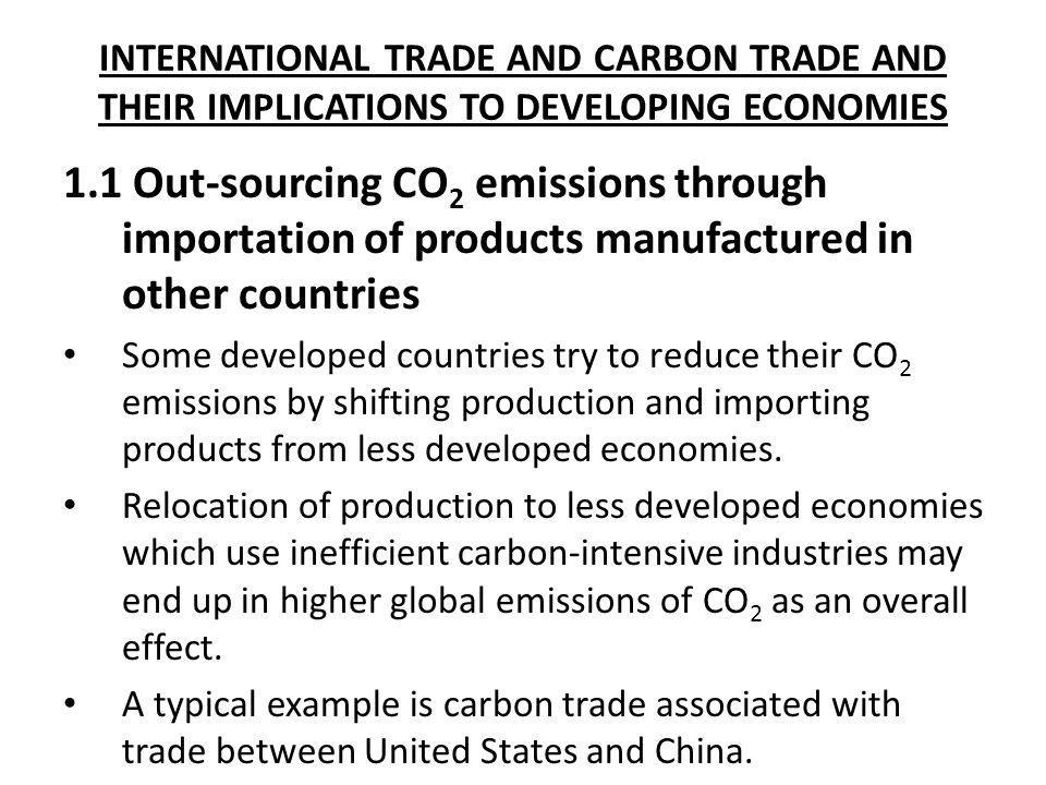 INTERNATIONAL TRADE AND CARBON TRADE AND THEIR IMPLICATIONS TO DEVELOPING ECONOMIES