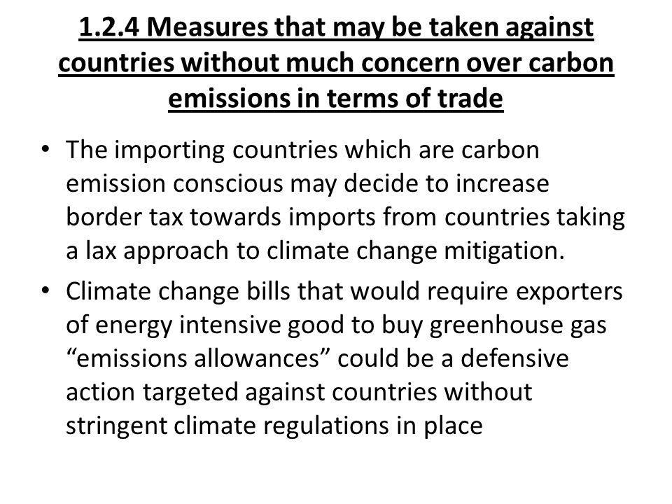 1.2.4 Measures that may be taken against countries without much concern over carbon emissions in terms of trade