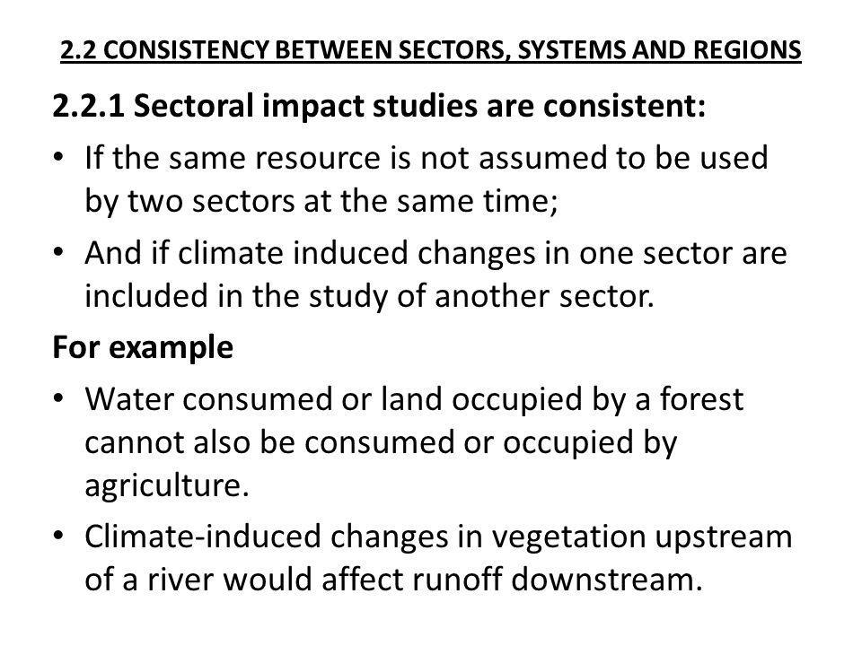2.2 CONSISTENCY BETWEEN SECTORS, SYSTEMS AND REGIONS