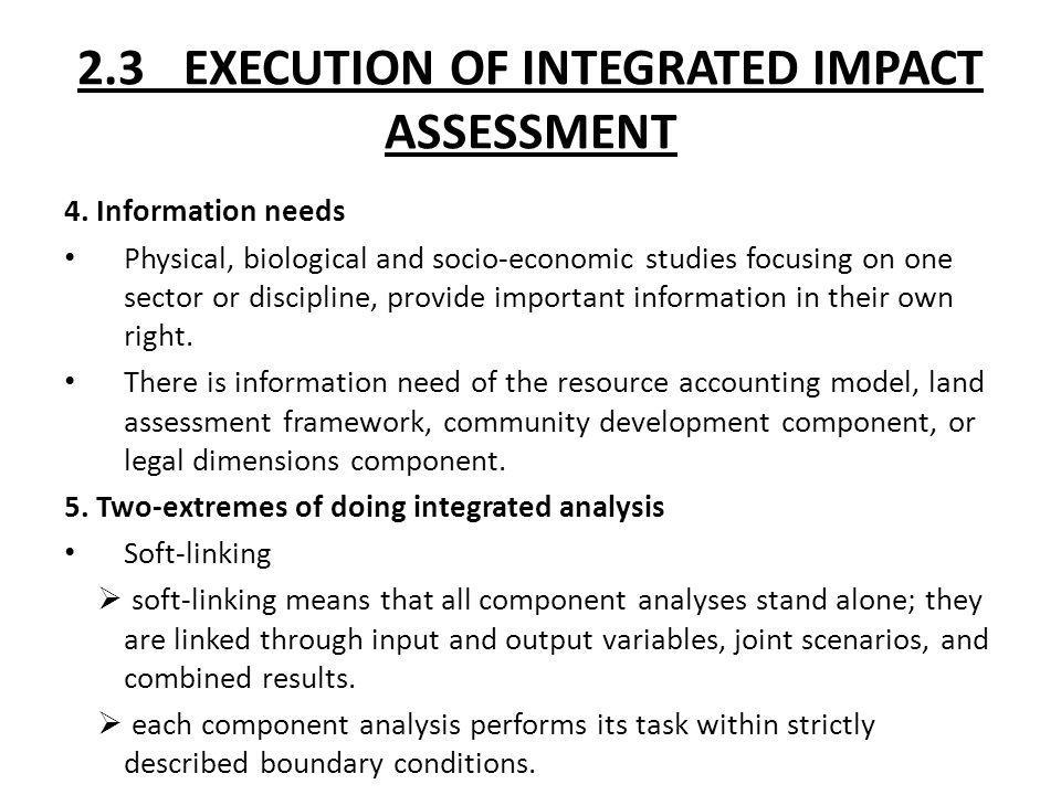 2.3 EXECUTION OF INTEGRATED IMPACT ASSESSMENT