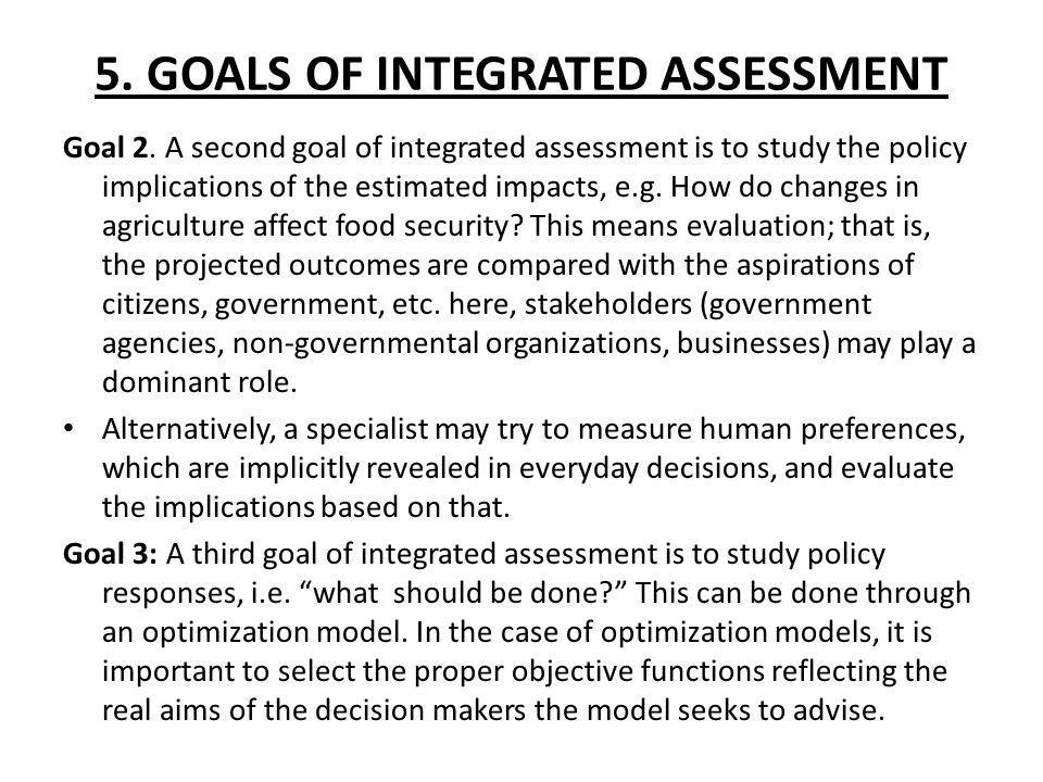 5. GOALS OF INTEGRATED ASSESSMENT