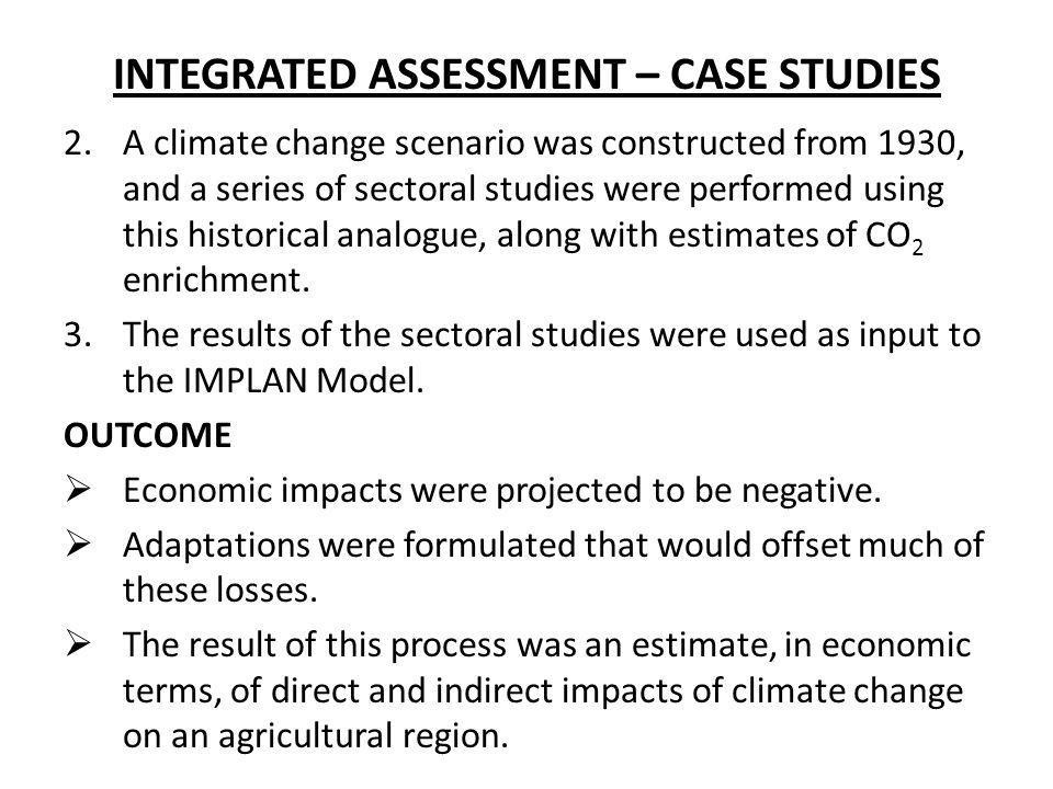 INTEGRATED ASSESSMENT – CASE STUDIES