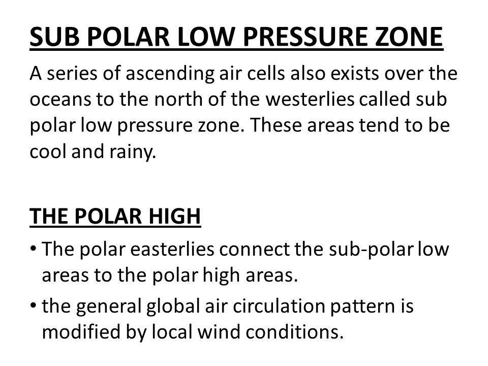 SUB POLAR LOW PRESSURE ZONE