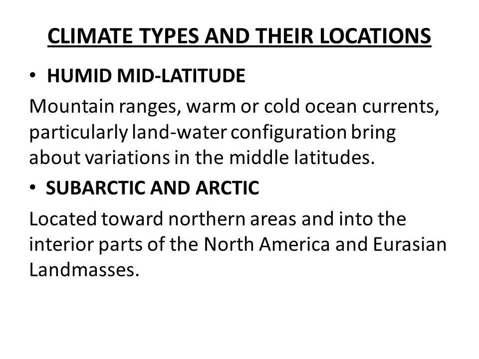 CLIMATE TYPES AND THEIR LOCATIONS