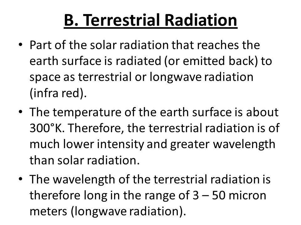B. Terrestrial Radiation