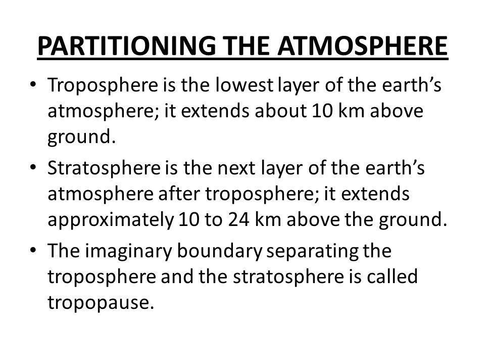 PARTITIONING THE ATMOSPHERE