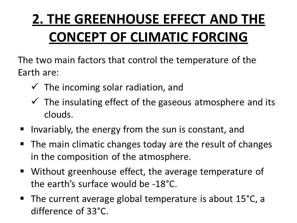 2. THE GREENHOUSE EFFECT AND THE CONCEPT OF CLIMATIC FORCING