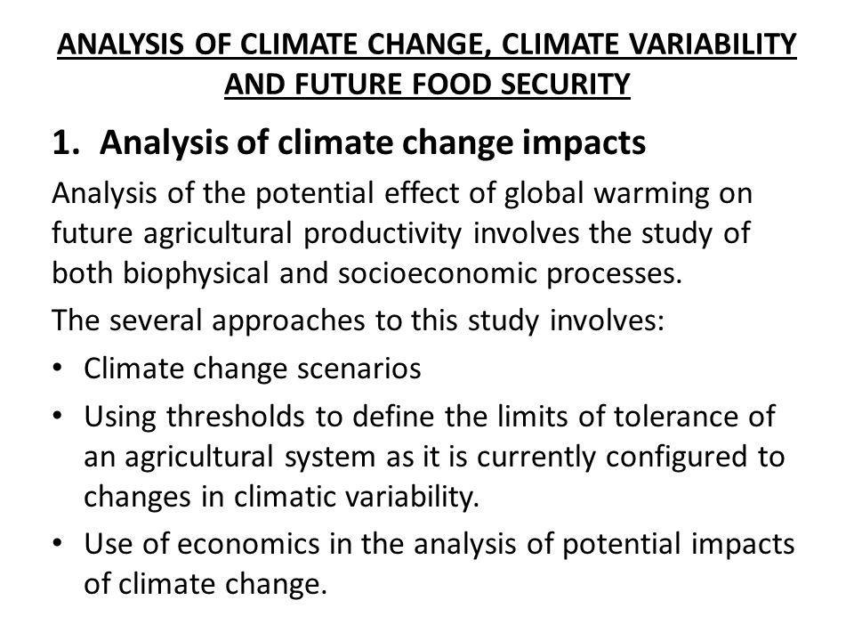 Analysis of climate change impacts
