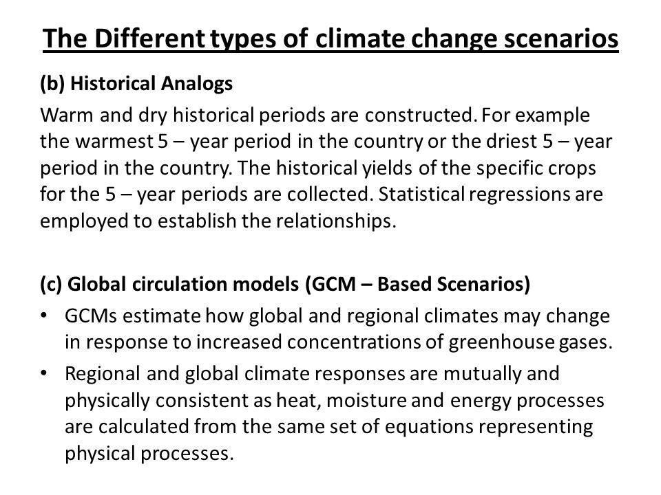 The Different types of climate change scenarios