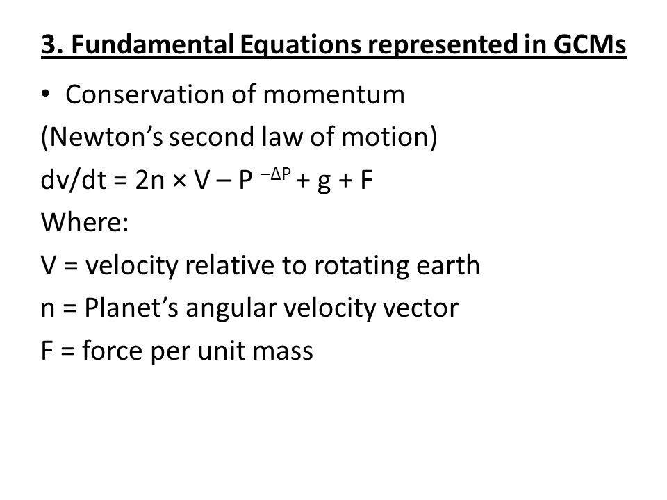3. Fundamental Equations represented in GCMs