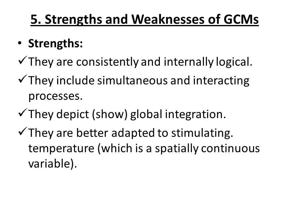 5. Strengths and Weaknesses of GCMs
