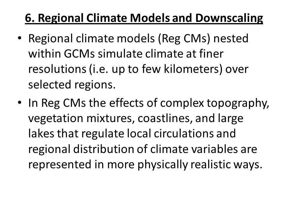 6. Regional Climate Models and Downscaling