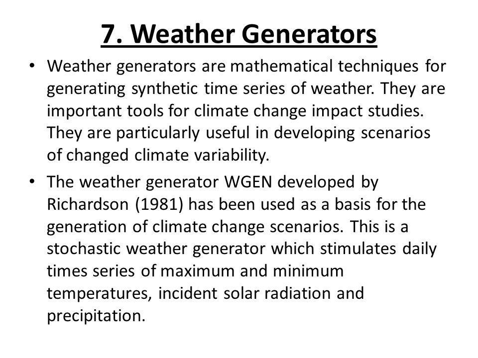 7. Weather Generators