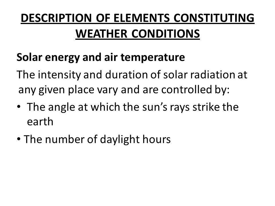 DESCRIPTION OF ELEMENTS CONSTITUTING WEATHER CONDITIONS