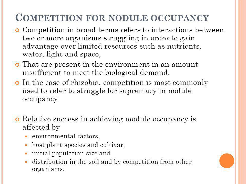 Competition for nodule occupancy