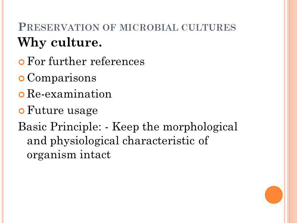 Preservation of microbial cultures