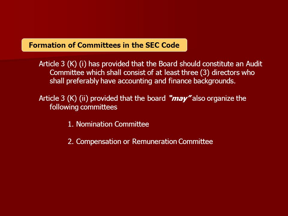 Formation of Committees in the SEC Code
