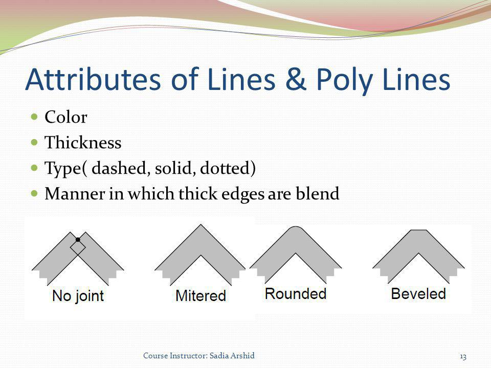 Attributes of Lines & Poly Lines