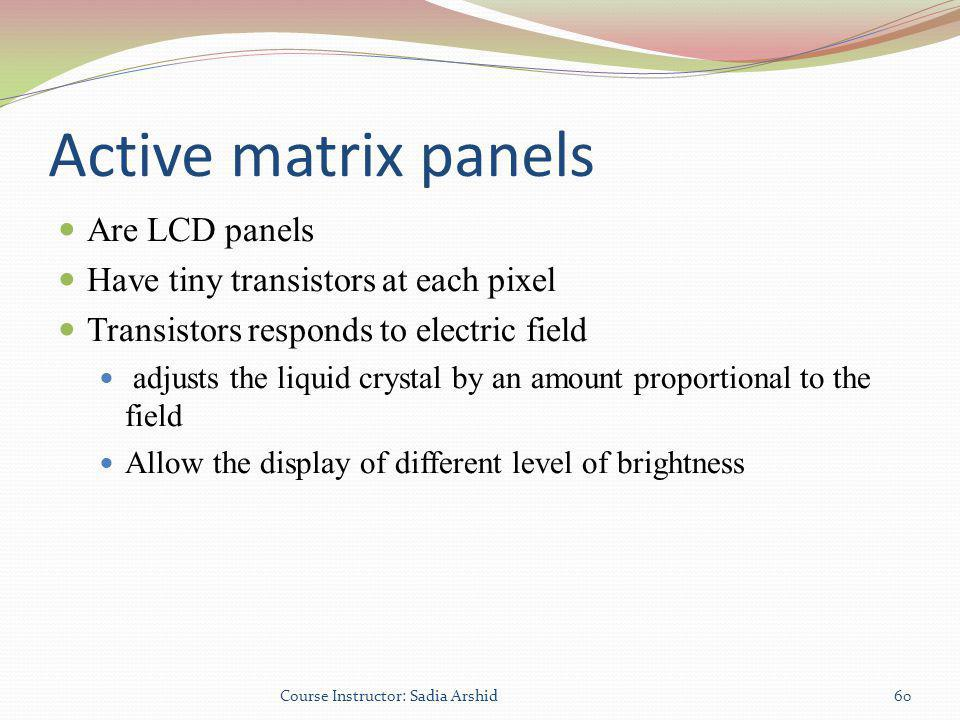 Active matrix panels Are LCD panels
