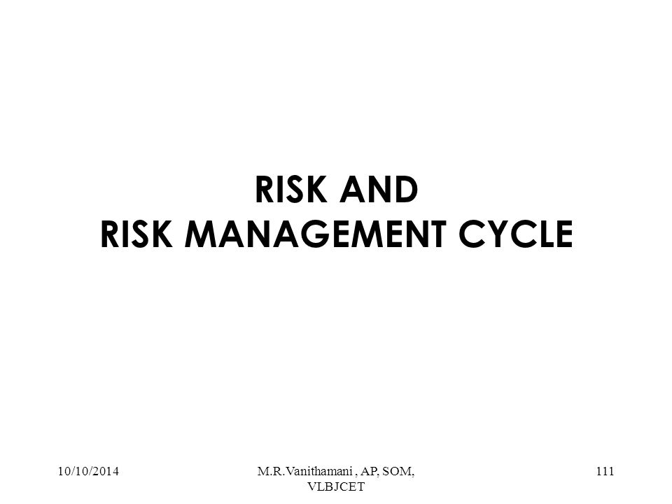 RISK AND RISK MANAGEMENT CYCLE