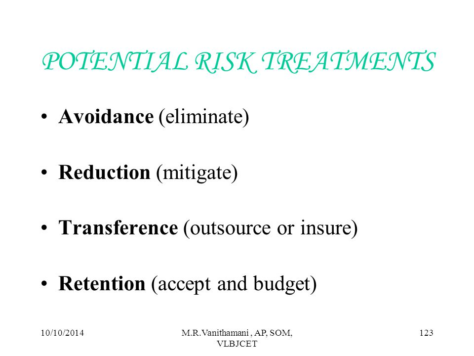POTENTIAL RISK TREATMENTS