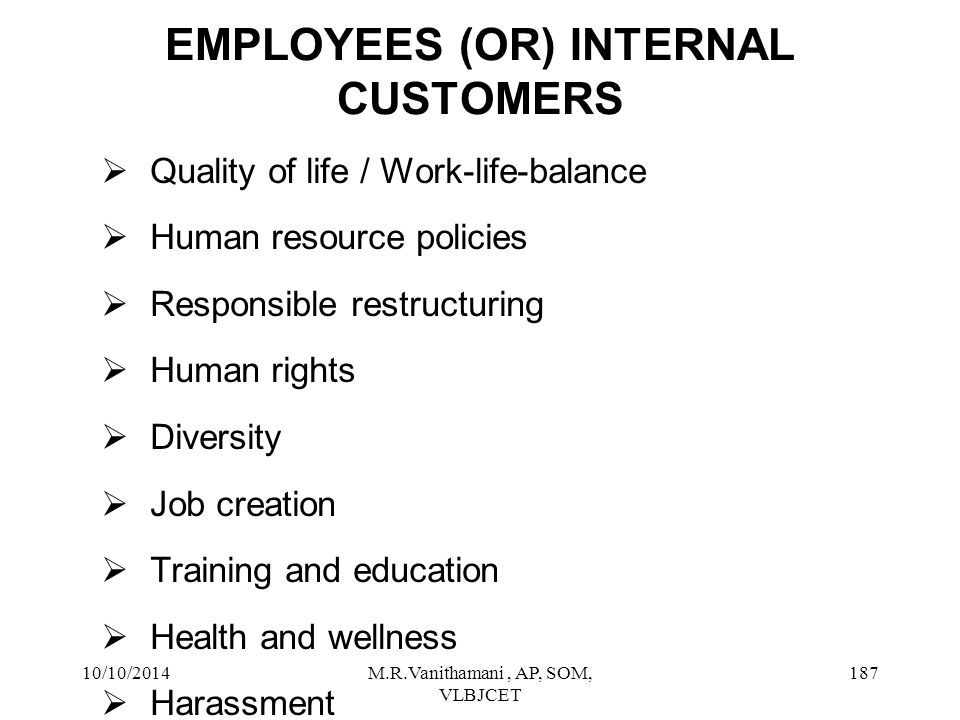EMPLOYEES (OR) INTERNAL CUSTOMERS