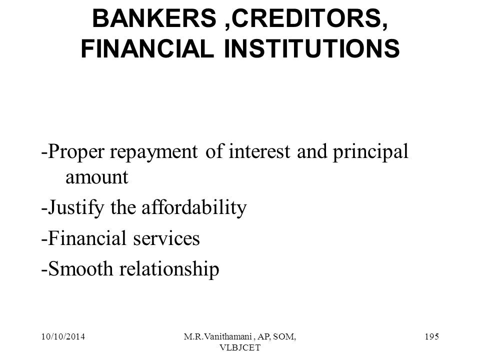 BANKERS ,CREDITORS, FINANCIAL INSTITUTIONS