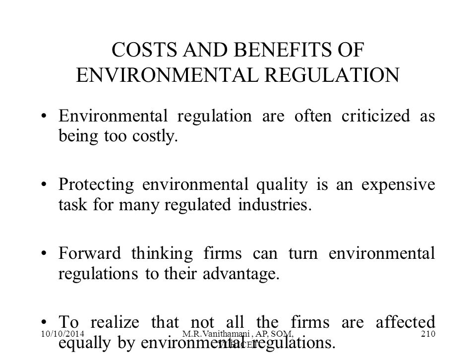 COSTS AND BENEFITS OF ENVIRONMENTAL REGULATION