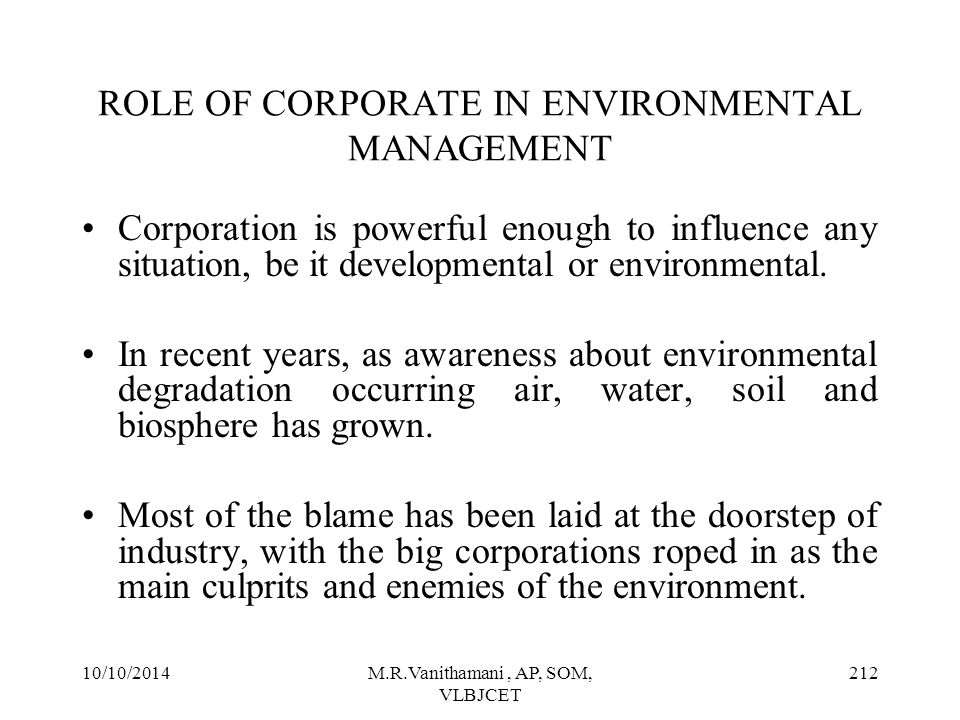 ROLE OF CORPORATE IN ENVIRONMENTAL MANAGEMENT