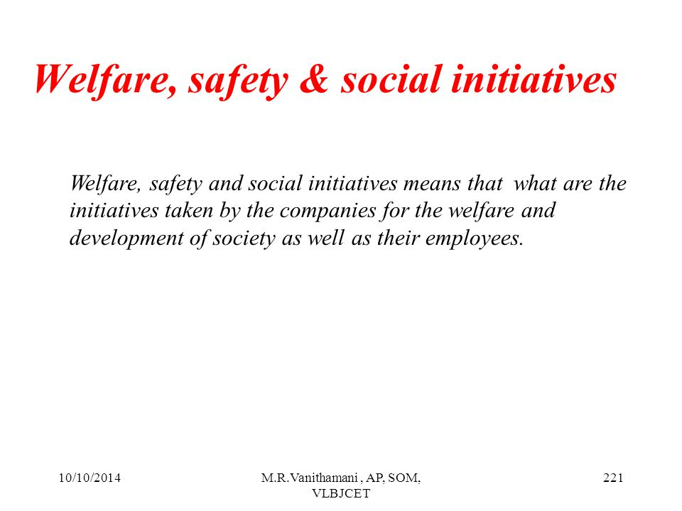 Welfare, safety & social initiatives