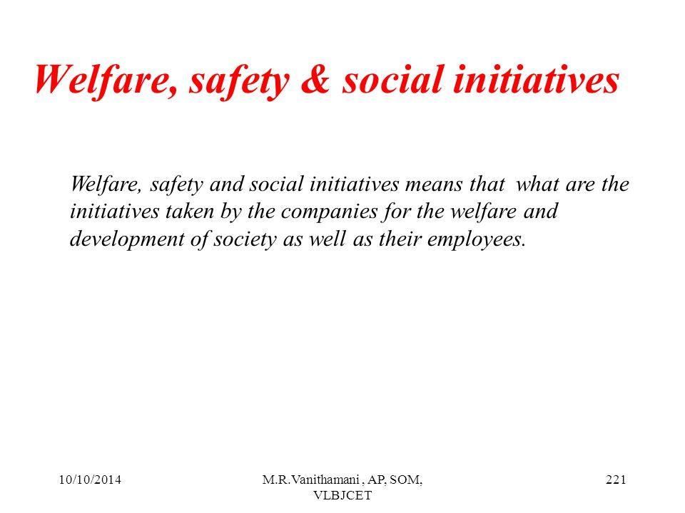 Welfare, safety & social initiatives