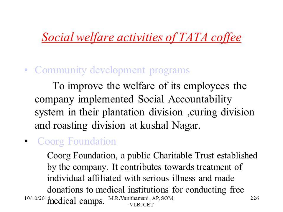 Social welfare activities of TATA coffee