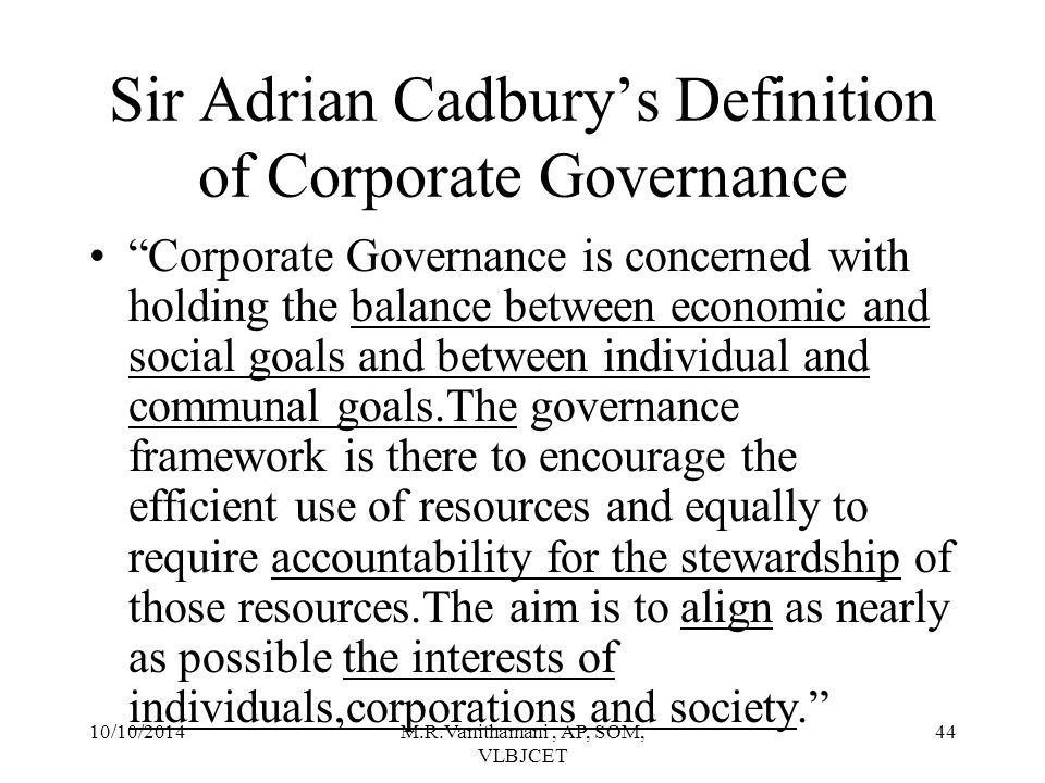 Sir Adrian Cadbury's Definition of Corporate Governance