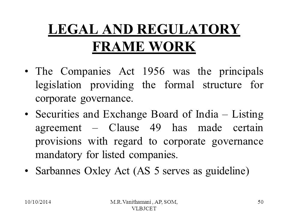 LEGAL AND REGULATORY FRAME WORK