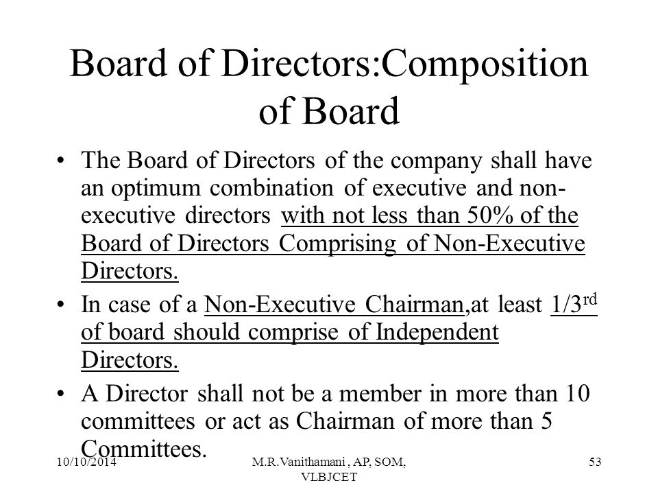 Board of Directors:Composition of Board