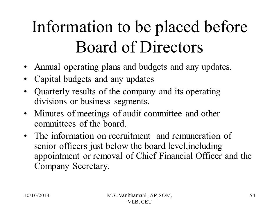 Information to be placed before Board of Directors