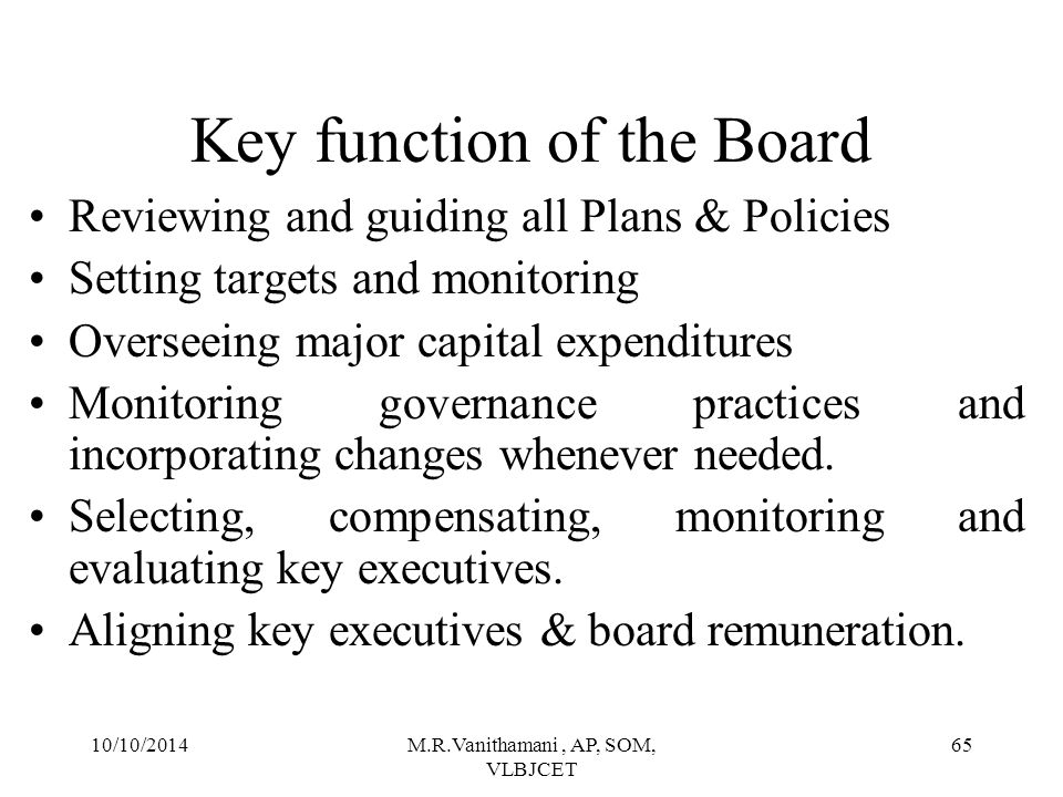 Key function of the Board