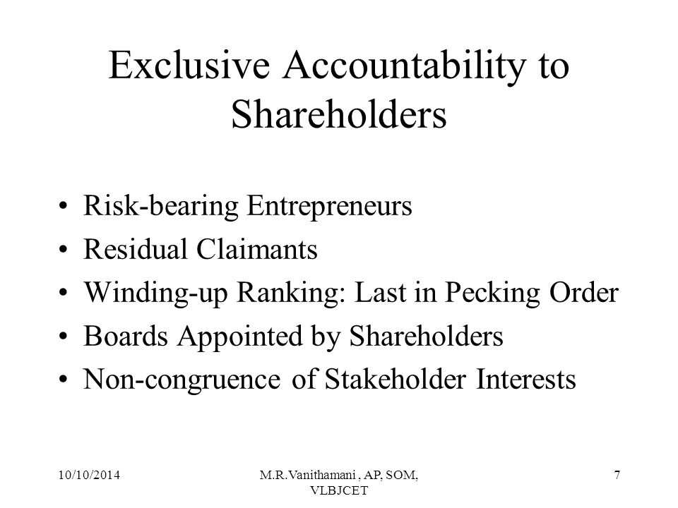 Exclusive Accountability to Shareholders
