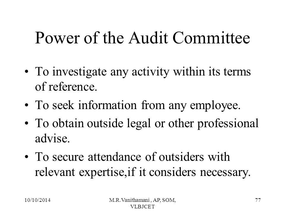 Power of the Audit Committee