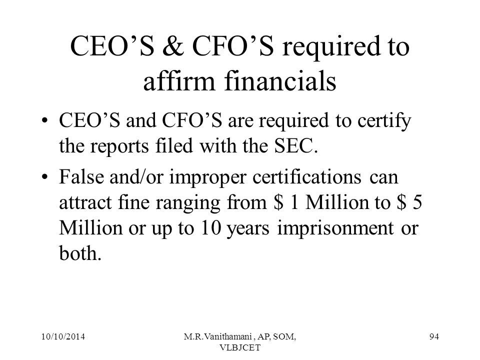 CEO'S & CFO'S required to affirm financials