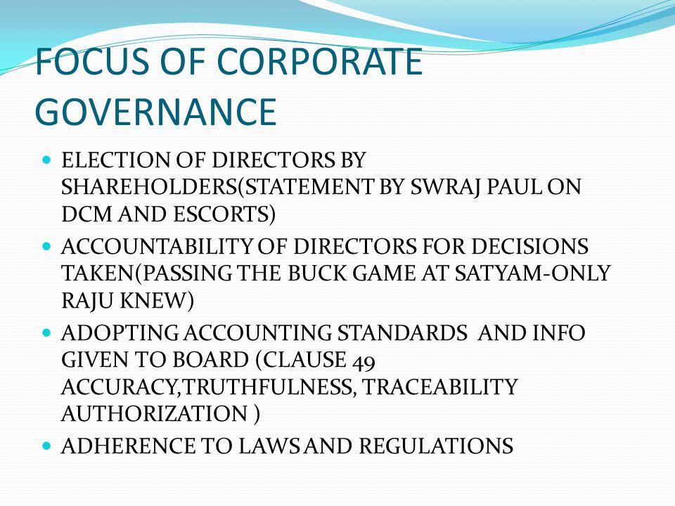 FOCUS OF CORPORATE GOVERNANCE
