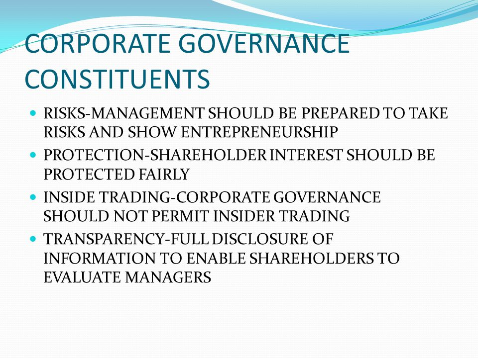 CORPORATE GOVERNANCE CONSTITUENTS