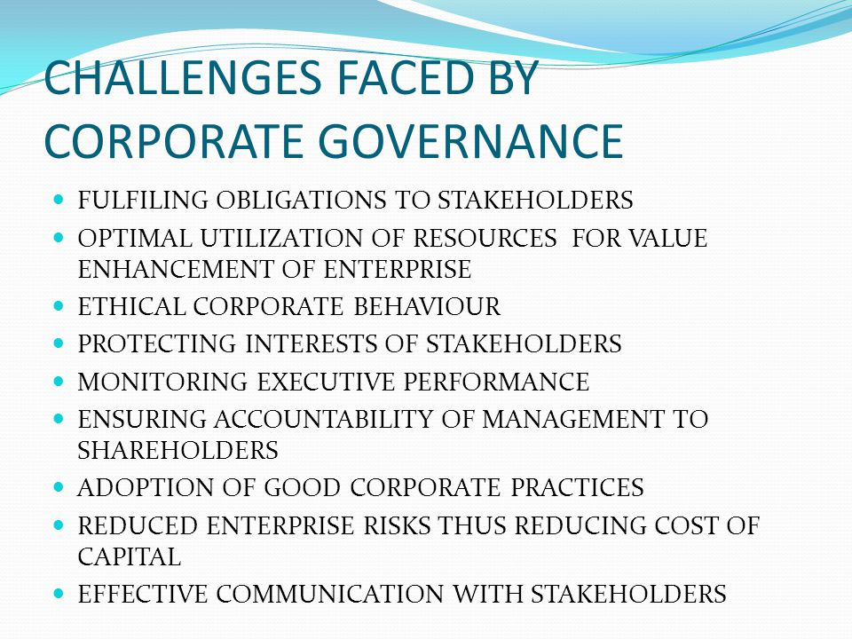 CHALLENGES FACED BY CORPORATE GOVERNANCE